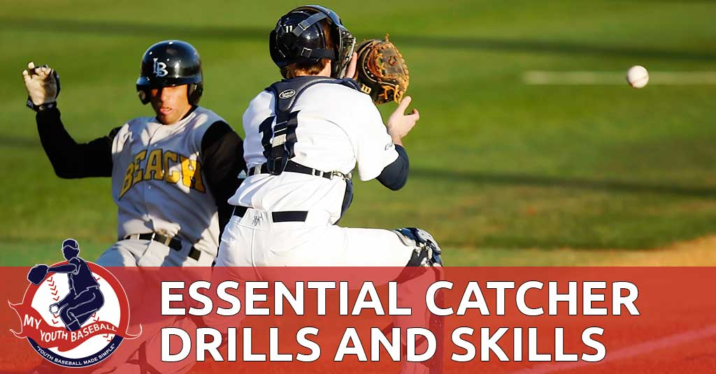 Baseball Catcher Drills and Skills