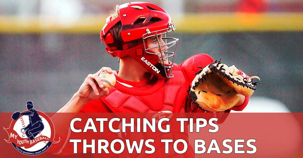 Catching Tips For Throwing to Bases