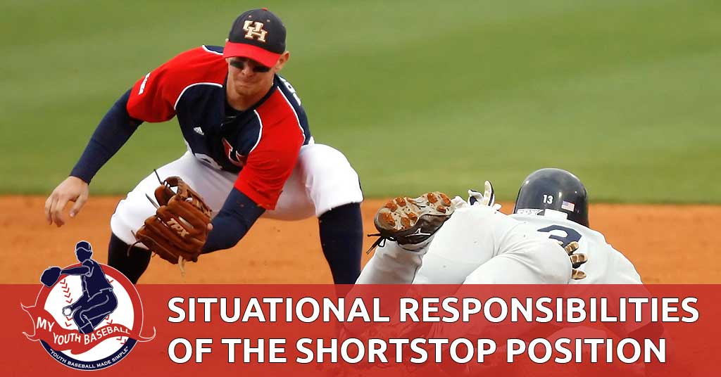 Situational Responsibilities of the Shortstop