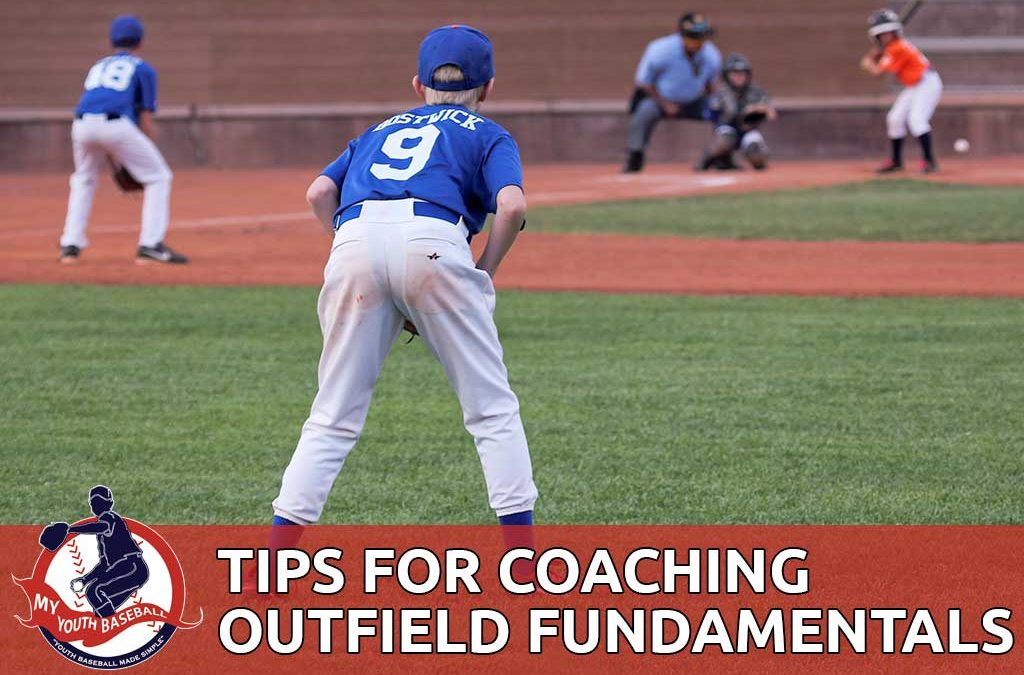 Outfield Basics and Fundamentals