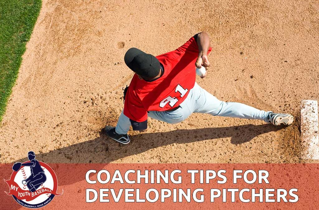 Baseball Coaching Tips for Developing Pitchers