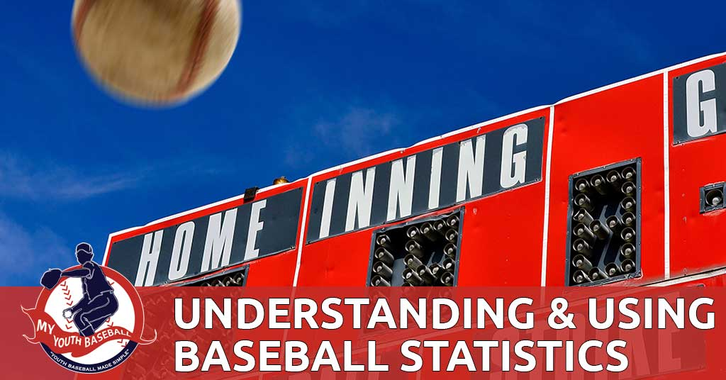 Understanding and Using Baseball Statistics